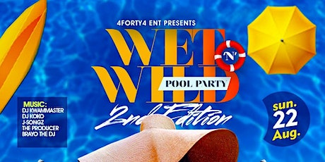 Wet N Wild Pool Party 2nd Edition tickets