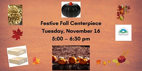Festive Fall Centerpiece tickets