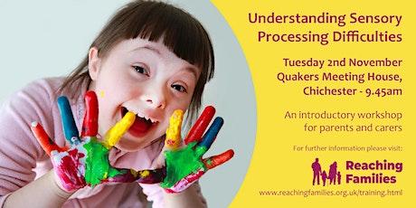 Understanding Sensory Processing Difficulties tickets