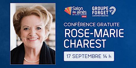 Conférence gratuite de Rose-Marie Charest billets