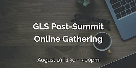 GLS Post-Summit Online Gathering tickets