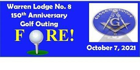 Warren Lodge No. 8's 150th Anniversary Golf Outing tickets