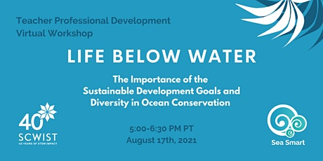 Teacher Virtual Pro D Workshop - Life Below Water (Oceans, SDGs, Equity) tickets