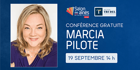Conférence gratuite de Marcia Pilote tickets