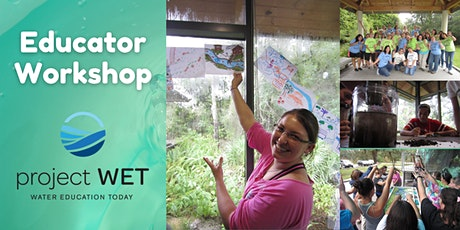 Train-the-Teacher Water Education with Project WET tickets