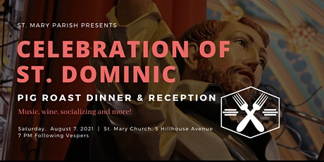 Celebration of St. Dominic Pig Roast Dinner & Reception at St. Mary Church tickets