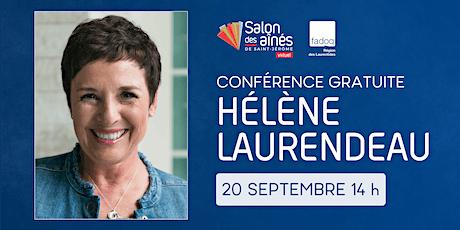 Conférence gratuite d'Hélène Laurendeau billets