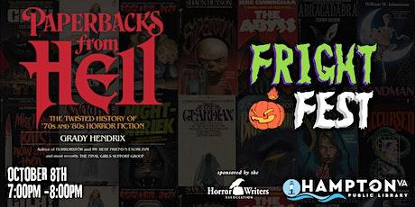 "FRIGHT FEST ""Paperbacks from Hell"" featuring Grady Hendrix entradas"