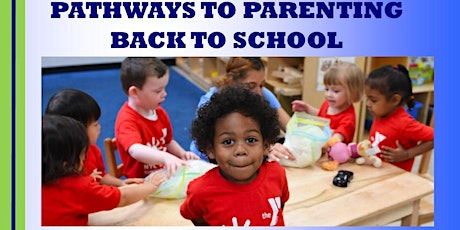 Pathways to Parenting Back to School Bash tickets