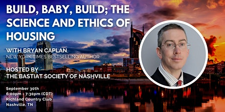 """Nashville: """"Build, Baby, Build; The Science and Ethics of Housing"""" tickets"""
