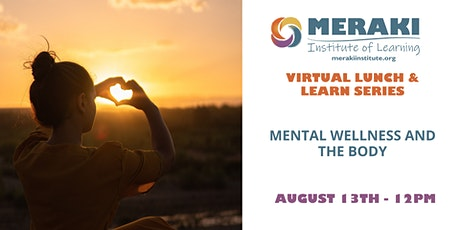 Mental Wellness and the Body tickets