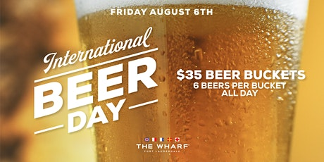 International Beer Day Celebration at The Wharf FTL tickets