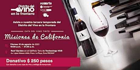 Cata de vino tinto Misiones de California boletos
