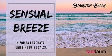 SENSUAL BREEZE Kizomba I Bachata und eine Prise Salsa I Open Air tickets