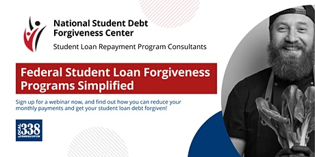 Local 338 / NSDFC - Federal Student Loan Forgiveness Programs Simplified tickets