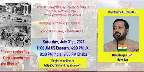"TALK:""Direct Action Day - the Kristallnacht for the Hindus""-Rabi Ranjan Sen tickets"