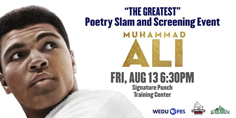 """""""THE GREATEST"""" Poetry Slam and Muhammad Ali Preview Screening tickets"""