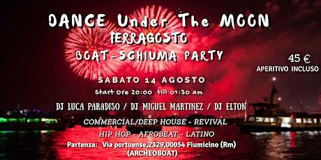 Dance under the Moon (Boat Party di Ferragosto) biglietti