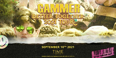 Gammer: Better Together Tour tickets