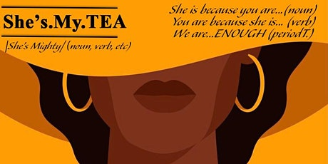 ShesMyTea  presents After Work Tea Party for Black Women in Leadership tickets