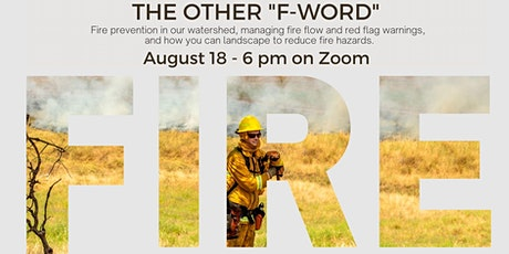 """EBMUD's Water Wednesday:The Other """"F-Word"""" Fire Prevention in our Watershed tickets"""