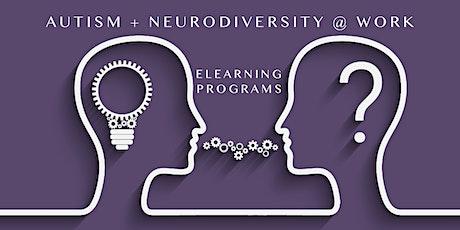 Autism + Neurodiversity @ Work - 5 Module eLearning Series tickets
