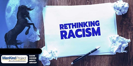 Rethink Racism, Dark Horse Men's Group Meeting August 4th tickets