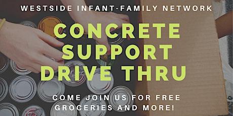 Family Concrete Support Drive Thru / Evento Auto-Servicio de Apoyo Familiar tickets