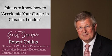 """""""Accelerate Your Career in Canada's London"""" by Robert Collins tickets"""