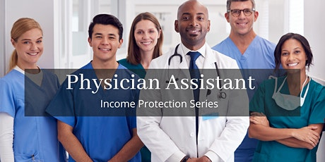 Income Protection for Physician Assistants tickets