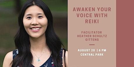 Awaken Your Voice with Reiki tickets