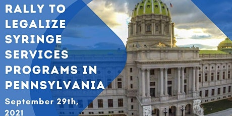 Rally to legalize Syringe Services Programs in PA now! tickets
