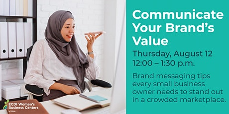 Communicate Your Brand's  Value tickets
