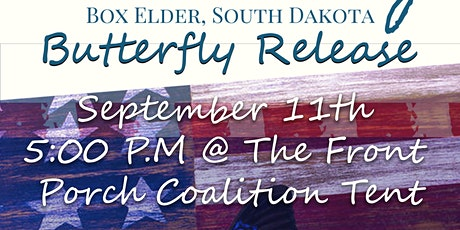 Patriot Day & Front Porch Coalition Butterfly Release tickets