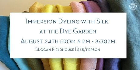Immersion Dyeing with Silk at the Dye Garden tickets