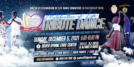 Celebration of Life Dance tickets