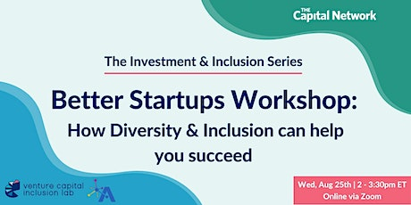 Investment and Inclusion | Better Startups Workshop tickets