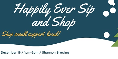 Happily Ever Sip & Shop Craft Fair tickets