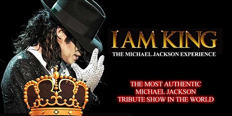 I Am King (Tribute to Michael Jackson) tickets