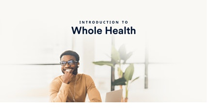 Introduction to Whole Health Workshop tickets