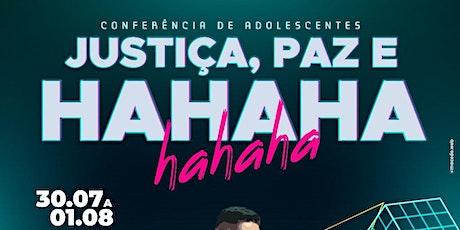 Conferência Justiça, Paz e Hahaha ingressos