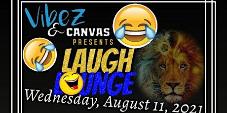 Vibez & Canvas Present Laugh Lounge Stand-up Comedy tickets
