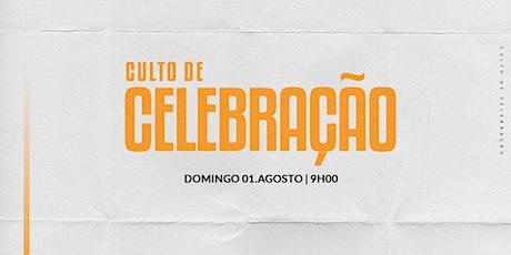 CULTO DE CELEBRAÇÃO | 01/AGOSTO - 9HOO ingressos