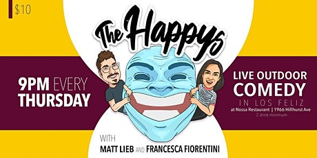 The Happys Comedy Show in Los Feliz - Thursday August 5th tickets