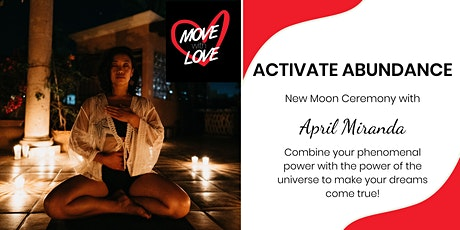 Activate Abundance - Leo New Moon Ceremony tickets
