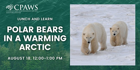 Polar Bears in a Warming Arctic: Why Manitoba's Melting Sea Ice Matters tickets