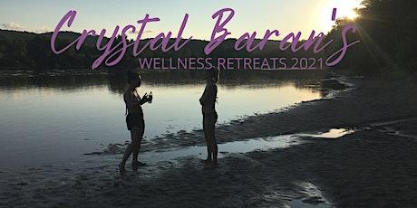 Crystal Baran's Wellness Retreat 2021 billets