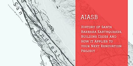 History of Santa Barbara Earthquakes and Building Codes tickets