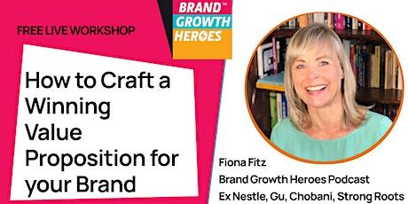 Crafting a Winning Brand & Product Proposition biglietti