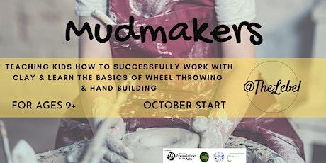 Mudmakers October Start tickets